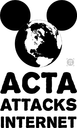 graphic shows Mouse Ears adorning the globe over tagline ACTA attacks Internet
