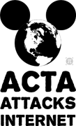mouse ears on the world: text says ACTA ATTACKS INTERNET