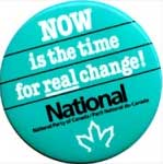 the text reads Now is the time for REAL change - National Party of Canada