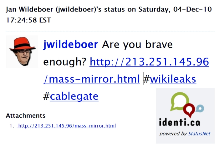 jwildeboer  Are you brave enough? http colon slash slash 213.251.145.96 slash mass-mirror dot html #wikileaks #cablegate