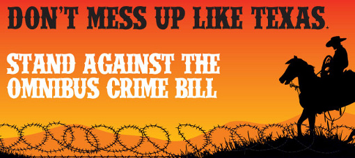 text says Don't Mess Up Like Texas ~ Stand Against The Omnibus Crime Bill over a silhouette of a mounted cowboy on horseback facing razer wire