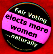 Fair Voting elects more women naturally Button