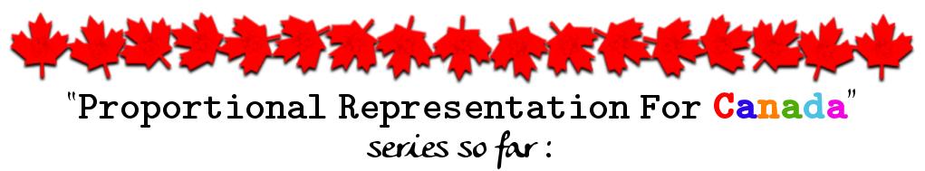 Proportional Representation Series So Far: