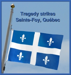 Tragedy strikes Sainte-Foy, Québec
